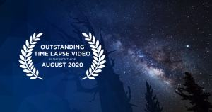Outstanding Time Lapse Videos August 2020