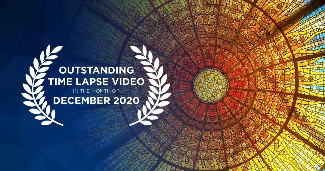 Outstanding Time Lapse Videos December 2020