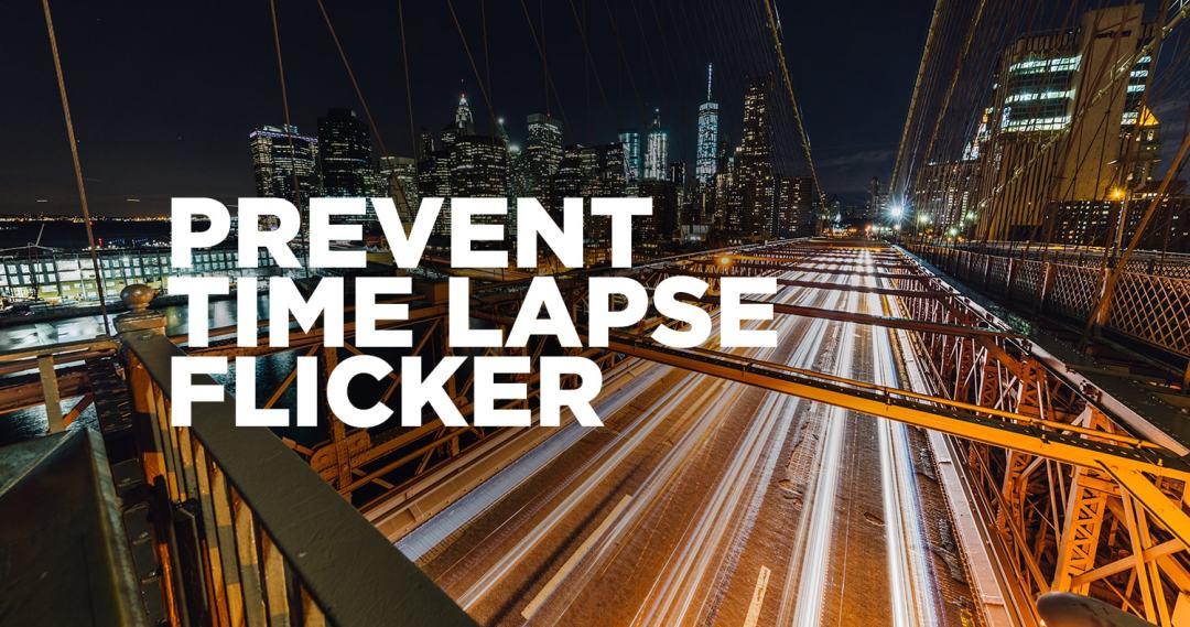 Prevent time lapse flicker