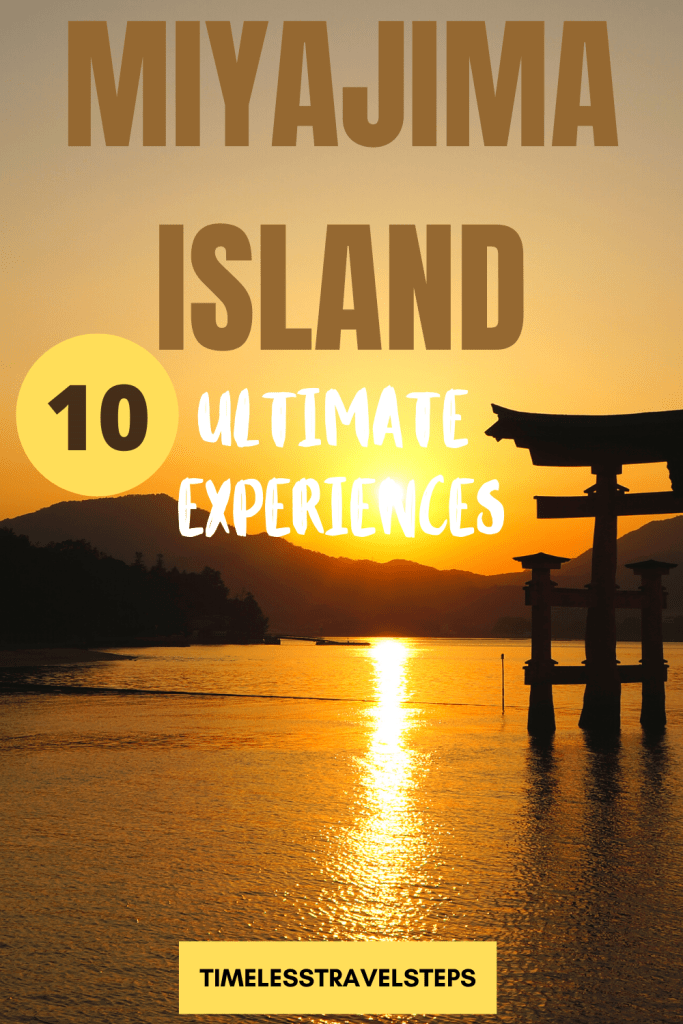 Miyajima Island - 10 ultimate experiences