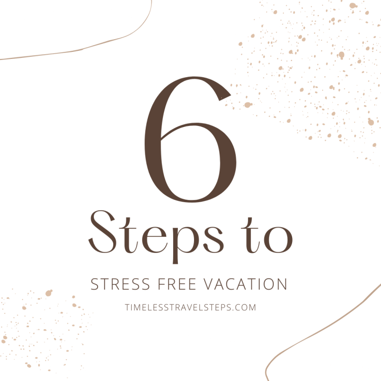 6 steps to stress free vacation
