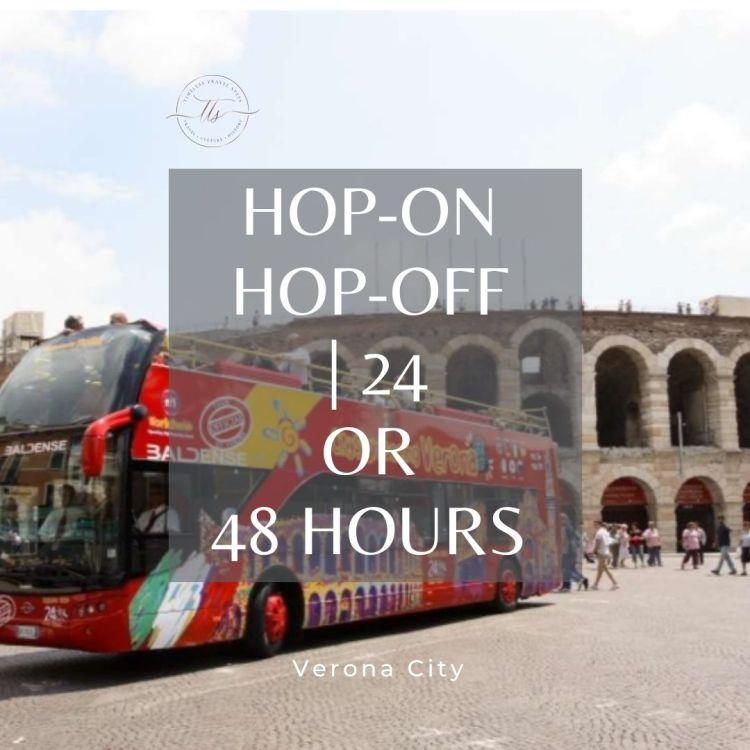 Hop 0n Hop Off 24 or 48 hours Verona city