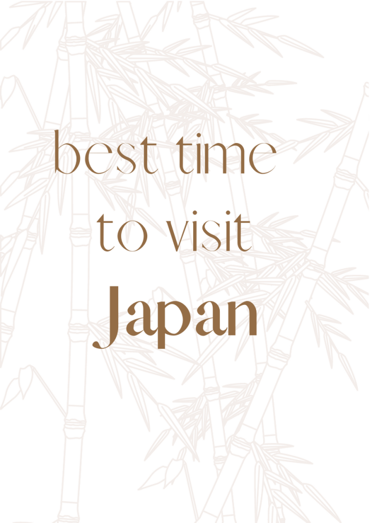 Kyoto City Guide   Best time to visit Japan