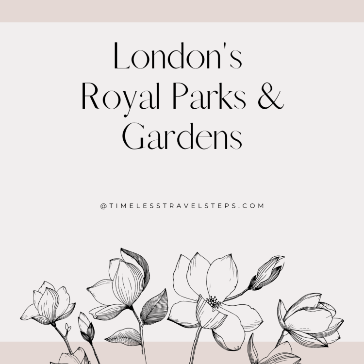 London's Royal Parks and Gardens
