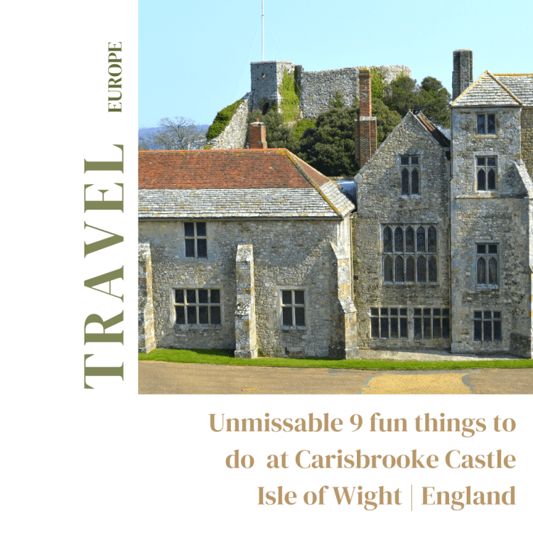 Unmissable 9 fun things to do at Carisbrooke Castle, Isle of Wight