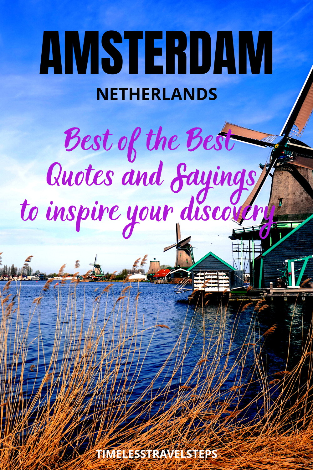 Over the years, the simplicity of  this picturesque city had inspired locals and travellers alike,  shaping each of their lives, one way or another.  Here are the best of the best 29 inspiring travel quotes and sayings on Amsterdam to inspire your journey | Amsterdam | Visit Amsterdam | Why visit Amsterdam | Venice of the North | City of Culture and Acceptance | City of Freedom | Sin City of Europe | via @GGeorgina_timelesstravelsteps/