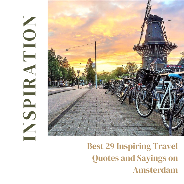 Amsterdam Inspiration - Travel quotes and sayings