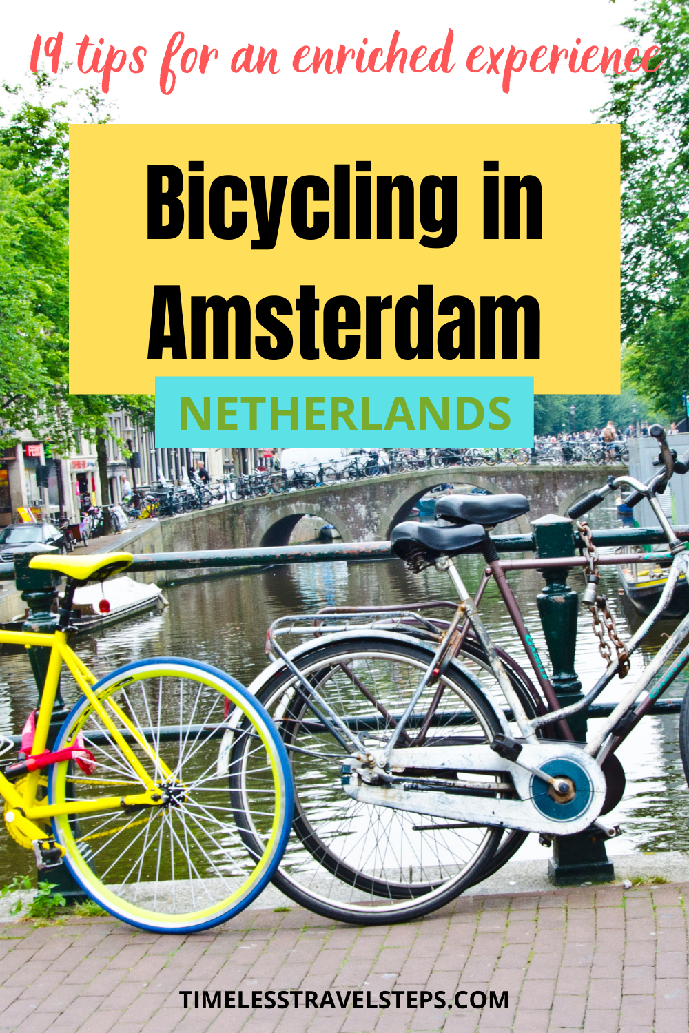 Cycling in Amsterdam is one of the best ways to experience the Dutch culture. However, don't imitate the Amsterdammers! Here are 19 tips for an enriched cycling experience in the city of the free! |Cycling in Amsterdam | What to do when cycling in Amsterdam | Amsterdam tips | Visit Amsterdam | Renting a bike in Amsterdam | Cycling tips in Amsterdam | Can tourists cycle in Amsterdam | Explore hidden gems with a cycle tour | Cycling independently and what you need to know | Explore Amsterdam with a bike | via @GGeorgina_timelesstravelsteps/