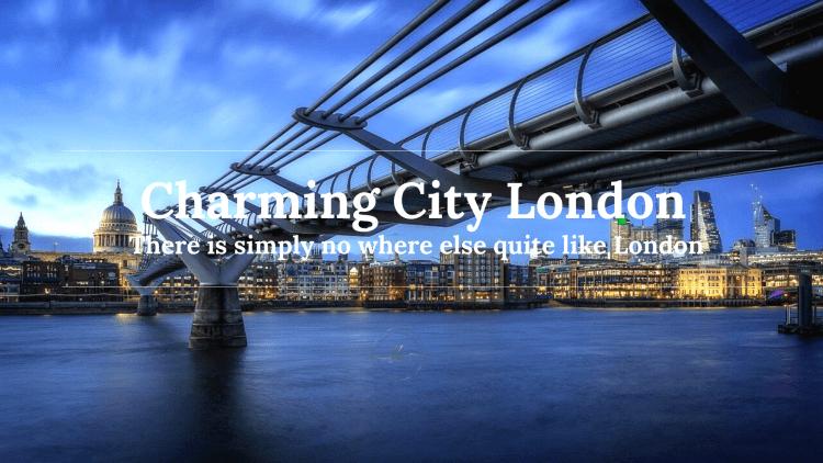 Charming City London