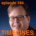 Dave Woodson on Timelines with Bill Conrad