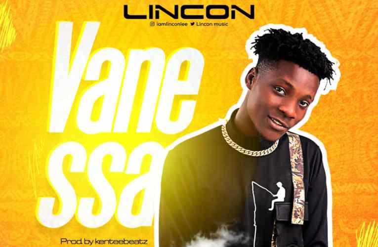 """[Music] Lincon – """" Vanessa"""""""