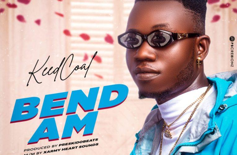 Download Music: Keedcoal – Bend Am