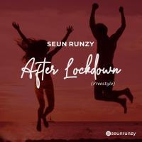 Download Music: Seun Runzy - After Lockdown (Freestyle)