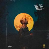 Download: Nhigga G - This Time || The EP