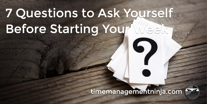 7 Question to Start Your Week