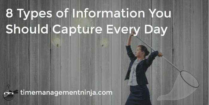 8 Types of Information to Capture
