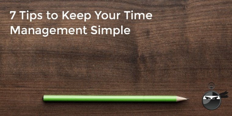 7 Tips Simple Time Management