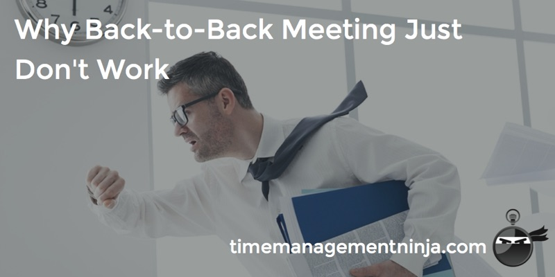back to back meetings