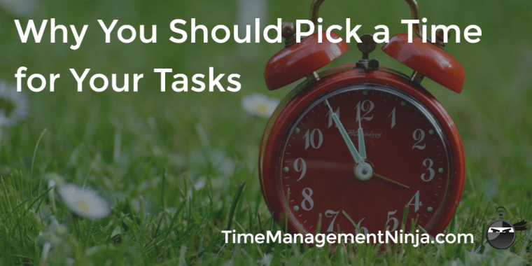 Pick a Time for Your Tasks