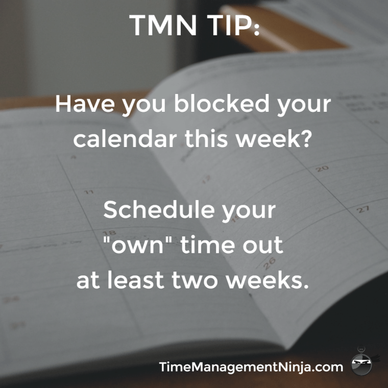 Block Your Calendar
