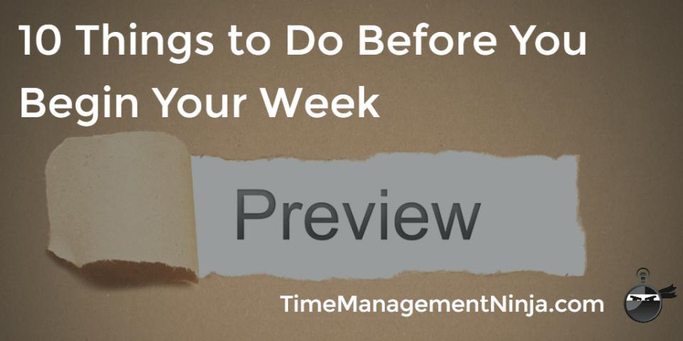 Before You Begin Your Week