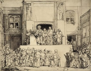 Rembrandt's etch of Jesus, Pilate and the crowd