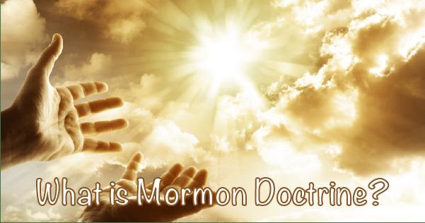 What is Mormon Doctrine?