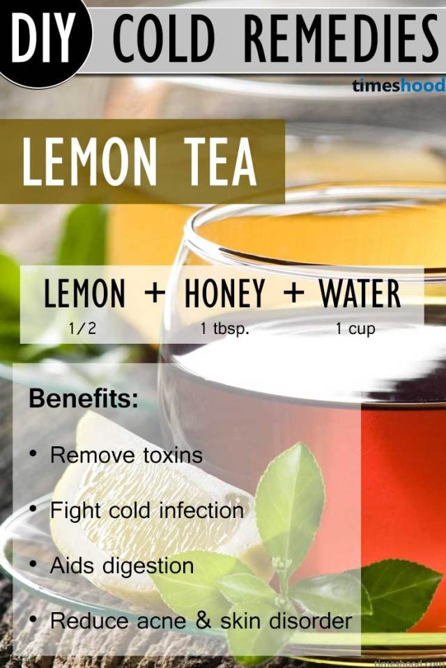 Lemon Tea DIY Common Cold Remedies. Lemon Tea recipe to get rid of common cold. Benefits of Lemon tea and how to make. Natural common cold remedies how to get rid.