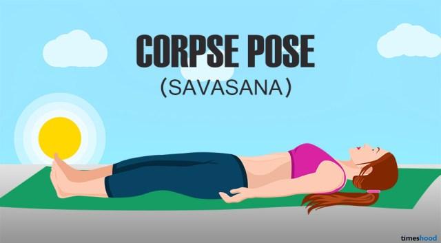 Savasana: Corpse Pose