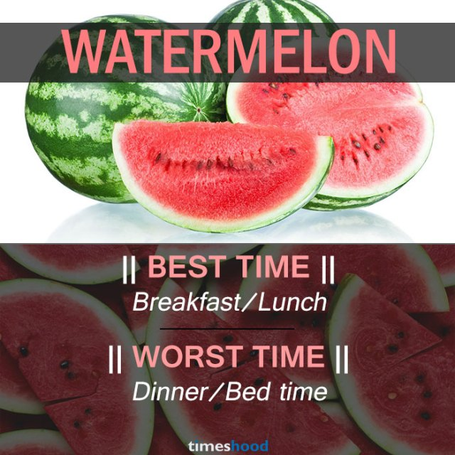 When to eat Watermelon | Best and Worst time to eat Watermelon and some common fruits | Right time to eat fruits | Best time to Eat Fruits in a day | via Timeshood.com