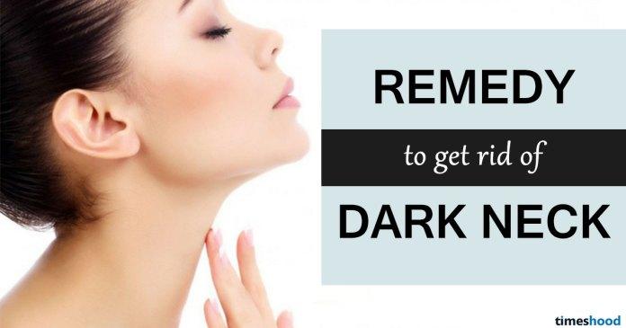 Get rid of dark neck in 20 minutes