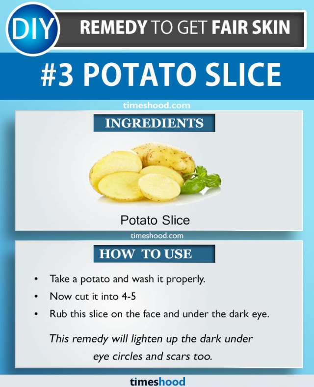 Potato Slice For Lightening Dark Spots | Ways to use potato for fair skin | Get fair skin | Natural Remedy to get fair skin | Timeshood.com