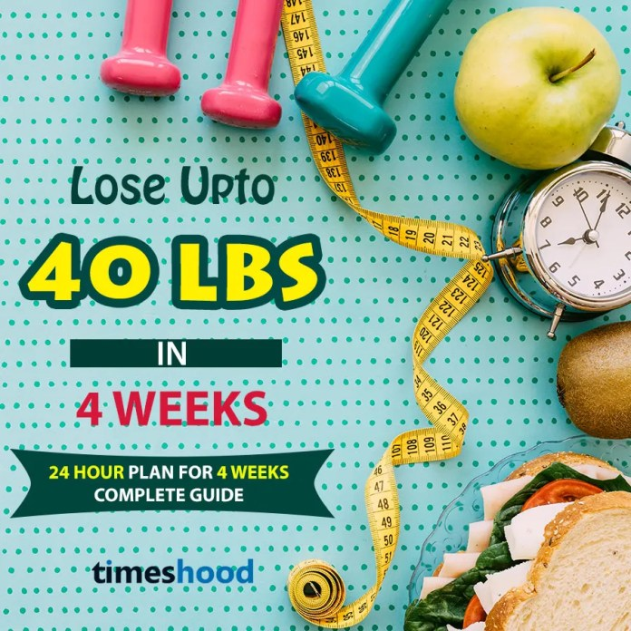 Lose 40 pounds in 4 weeks. Try this fat burning weight loss plan for 4 weeks. Best diet plan for weight loss. Best workouts to burn more calories. Zero calories food to eat and avoid. 24-hour weight loss guide. Best weight loss tips. Lose 10 pounds in 7 days. 4 weeks weight loss challenge. Fast Way to lose belly fat. Via timeshood.com
