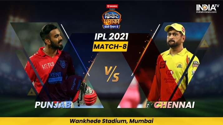 PBKS vs CSK, IPL 2021, IPL 2021 news, IPL 2021 newest development, IPL 2021 Match 8