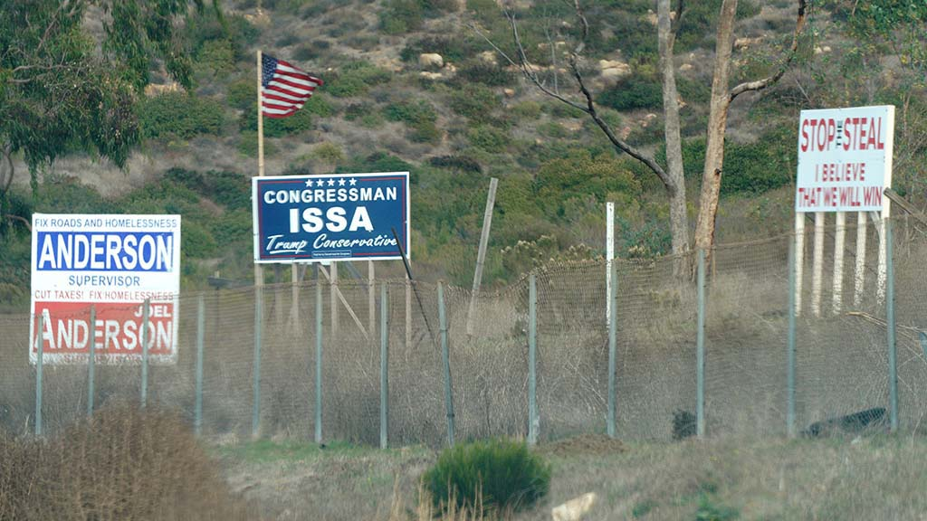 """On Jan. 13, 2021, signs boosted Joel Anderson and Darrell Issa as well as """"stop the steal"""" belief. Photo by Chris Stone"""