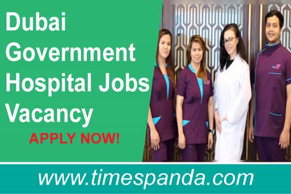 Dubai Government Hospital Jobs Vacancy