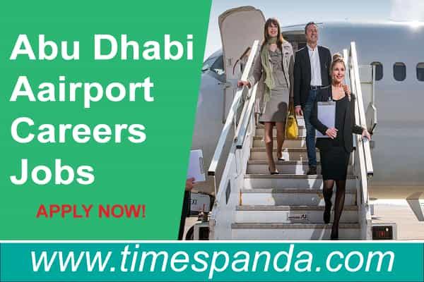 Abu Dhabi Airport Careers Jobs