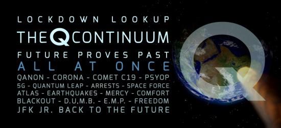 The Q Continuum Future Proves Past – Lock Down Look Up