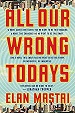 Cover of All Our Wrong Todays