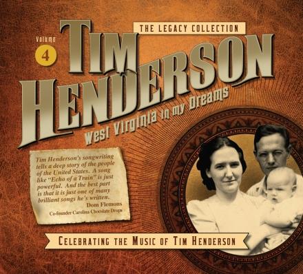 Tim Henderson - West Virginia in My Dreams