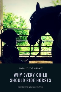 Every child should ride horses