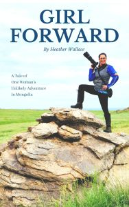 Girl Forward Book Mongolia