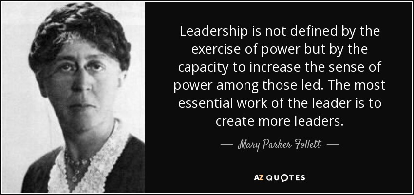 Before Tom Peters, before Peter Drucker, we had Mary Parker Follett