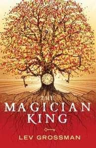 Magician King - Lev Grossman