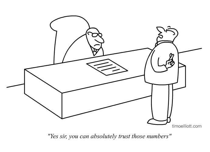 Cartoon: Yes, you can absolutely trust those numbers