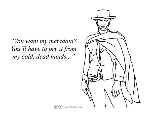 You want my metadata 608