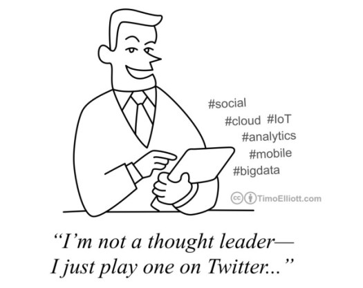 not thought leader, just play one on twitter