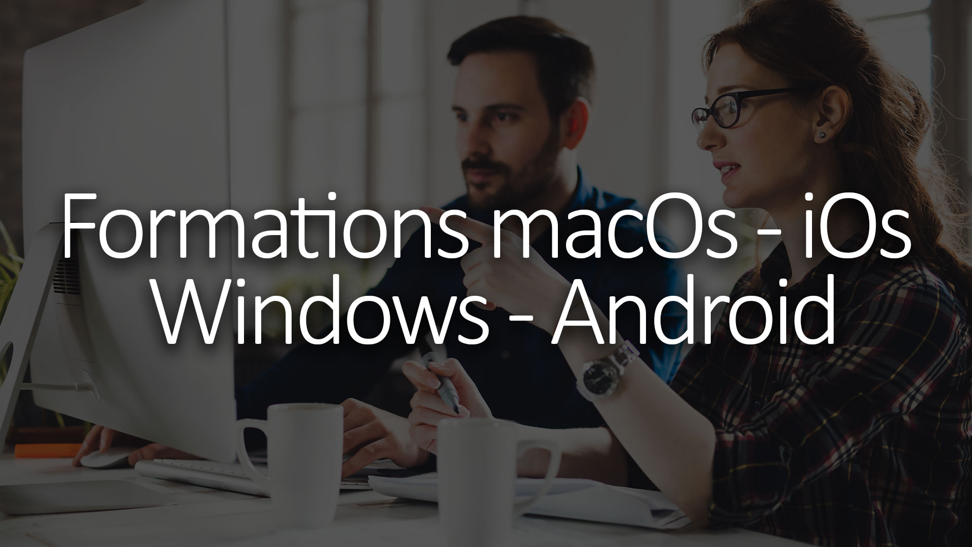 Formation macOs Cestas 33610 - Windows, Android et iOs