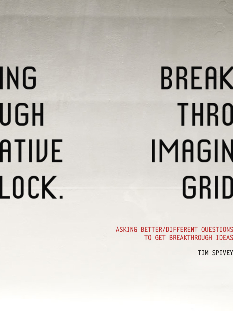 Breaking Through Imaginative Gridlock - Tim Spivey
