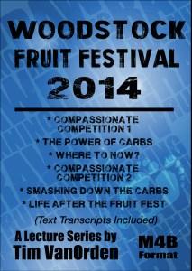 Woodstock Fruit Festival 2014 Tim Van Orden - All Talks